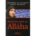 Bojovala jsem za Alláha