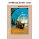David Baron - kníže v Izraeli