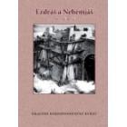 Ezdráš a Nehemjáš - Emauzské kurzy