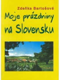 Moje prázdniny na Slovensku