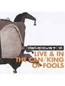 Live & In The Can / King Of Fools (2CD)