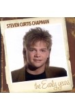 The Early Years - Steven Curtis Chapman