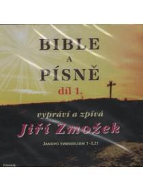 Bible a písně 1. díl - vypráví a zpívá Jiří Zmožek (CD)