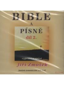 Bible a písně 2. díl - vypráví a zpívá Jiří Zmožek (CD)