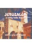 Jeruzalém a žalmy krále Davida (CD)