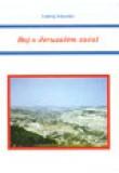 Boj o Jeruzalém začal