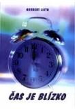 Čas je blízko