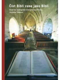 Číst Bibli zase jako Bibli