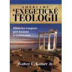 Směřujme k exegetické teologii