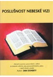 Poslušnost nebezké vizi