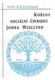 Kořeny sociální činnosti Johna Wesleyho