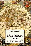 Křesťanská misie v 16.-18. století