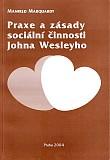 Praxe a zásady sociální činnosti Johna Wesleyho