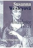 Susanna Wesleyová - služebnice Boží