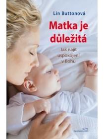 Matka je důležitá