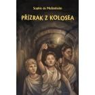 Přízrak z Kolosea