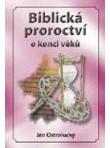 Biblická proroctví o konci věků