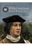 Přítel indiánů David Zeisberger