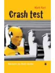 Crash test - Narazit na Boží lásku