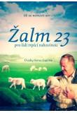 Žalm 23 (pro lidi trpící rakovinou)