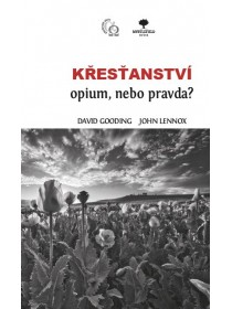 Křesťanství - opium, nebo pravda?