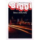 Biggi – Žena z uličky lásky