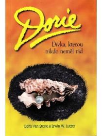 Dorie: dívka, kterou nikdo neměl rád