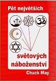 Pět největších světových náboženství