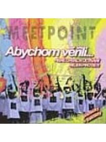 Meetpoint - Abychom věřili...