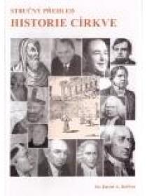 Stručný přehled historie církve