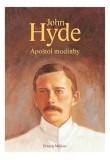 John Hyde - apoštol modlitby