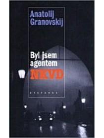 Byl jsem agentem NKVD