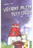 Větrný mlýn tety Olgy
