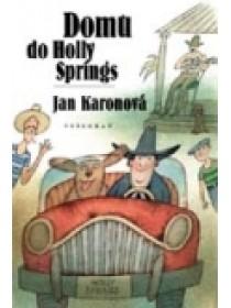 Domů do Holly Springs