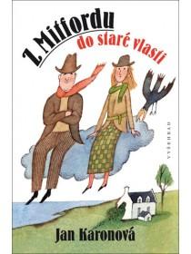 Z Mitfordu do staré vlasti